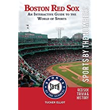 Boston Red Sox: An Interactive Guide to the World of Sports (Sports by the Numbers Book 1) (English Edition)