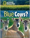 Blue Cows Level 1600 Intermediate B1 Reader (National Geographic Footprint)