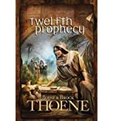 [{ Twelfth Prophecy (A. D. Chronicles #12) By Thoene, Bodie ( Author ) Jan - 20- 2012 ( Paperback ) } ]