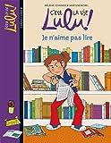 C'est la vie Lulu !, Tome 21 : Je n'aime pas lire