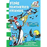 Fine Feathered Friends: Book 6 (The Cat in the Hat's Learning Library)