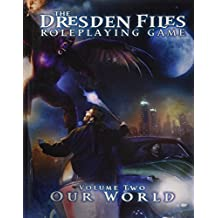 Dresden Files RPG: Core Rulebook Volume 2 - Our World