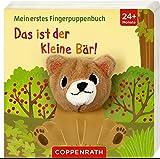 Das ist der kleine Bär!: Mein erstes Fingerpuppenbuch