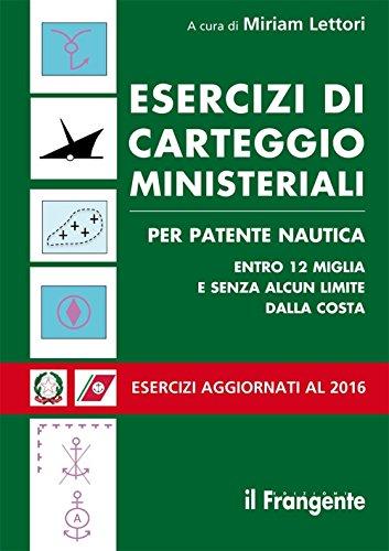 esercizi-di-carteggio-ministeriali-per-patente-nautica-entro-12-miglia-e-senza-alcun-limite-dalla-co
