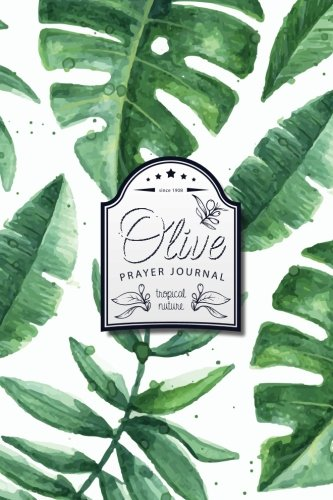 olive-prayer-journal-healing-journal-back-to-the-nature-tropical-design-100-pages-for-prayer-journal