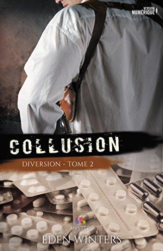 Collusion: Diversion, T2