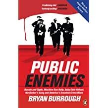 Public Enemies [Film Tie-in]: The True Story of America's Greatest Crime Wave (English Edition)