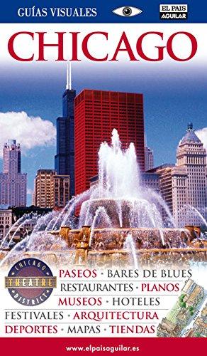 CHICAGO GUIAS VISUALES 2012 (Guías Visuales) por Varios autores