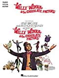 WILLY WONKA AND THE CHOCOLATE FACTORY (PVG): For Piano, Voice and Guitar
