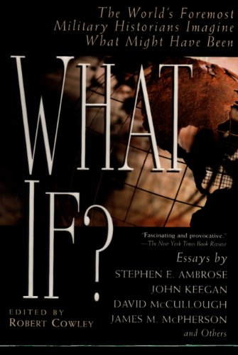 What If?: The World's Foremost Historians Imagine What Might Have Been (What If Essays) (English Edition) por Robert Cowley
