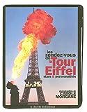 LES RENDEZ-VOUS DE LA TOUR EIFFEL. Stars et personnalités (Beaux Livres)