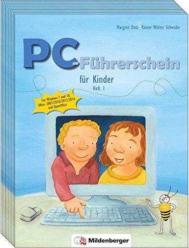 PC-Führerschein für Kinder – Schülerheft 1 (VPE 10 Stück): Für Windows 7 und 10, Office 2007/2010/2013/2016, OpenOffice