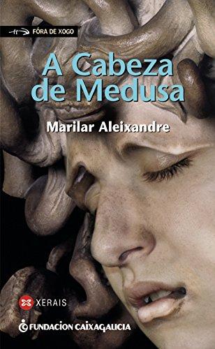 A Cabeza De Medusa / Medusas's Head par Marilar Aleixandre