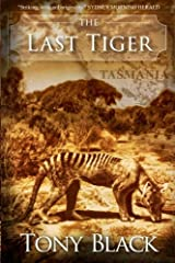 The Last Tiger: The emotive story of a young boy's fight to save the last Tasmanian tiger Paperback