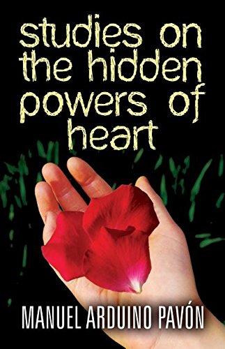 Studies on the Hidden Powers of Heart
