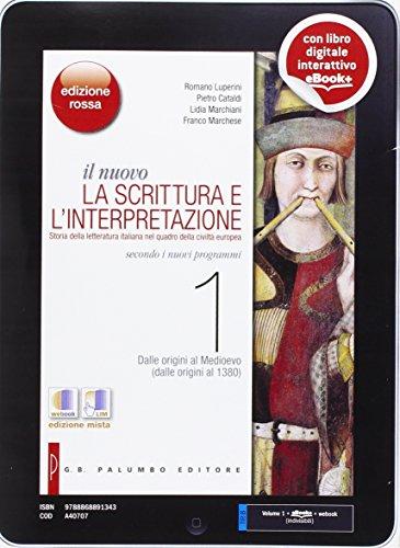 Il nuovo scrittura e interpretazione. Ediz. rossa. Con espnasione online. Per le Scuole superiori. Con e-book: 1