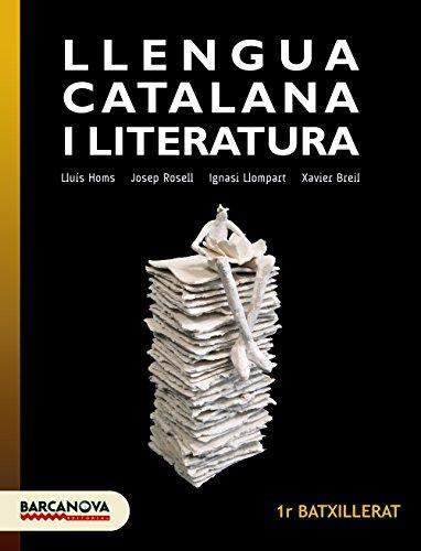 Llengua catalana 1r Batxillerat. Llibre de l ' alumne (Materials Educatius - Batxillerat - Matèries Comunes) - 9788448940232 por Lluís Homs