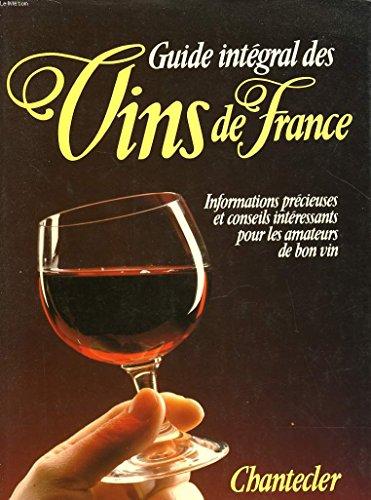 Guide intégral des vins de France