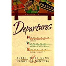 Departures: Now Boarding at Gate 10 / Please Pick up the White Courtesy Phone / in the Event of a Water Landing (Christy Miller) by Robin Jones Gunn (1999-10-06)