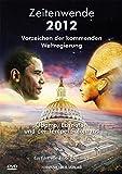 Zeitenwende 2012 - Vorzeichen der kommenden Weltregierung, DVD