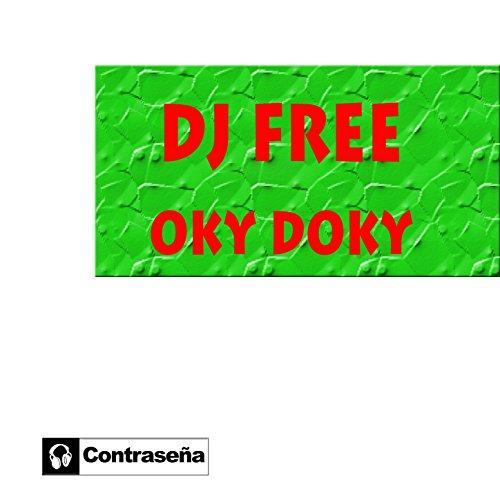 DJ Free - Oky Doky