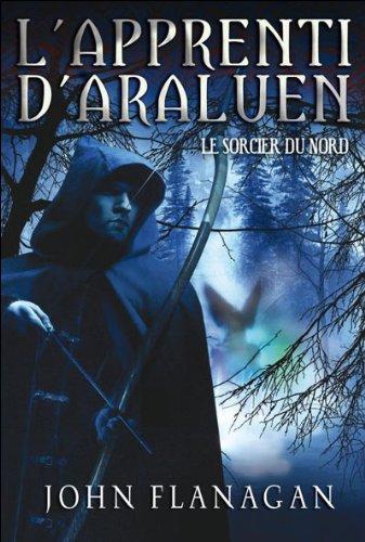 L'apprenti d'Araluen, Tome 5 : L...