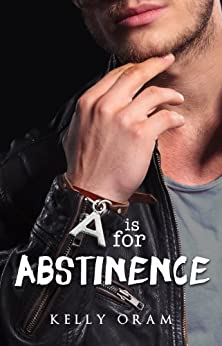 A is for Abstinence (V is for Virgin #2) (English Edition) von [Oram, Kelly]