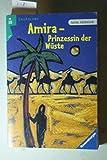 Amira, Prinzessin der Wüste: Doppelband (Ravensburger Taschenbücher) - Salim Alafenisch