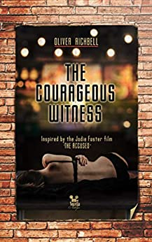 The Courageous Witness (Novella Nostalgia Book 7) by [Richbell, Oliver]