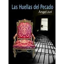 Las Huellas Del Pecado (Spanish Edition)