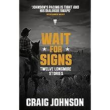 Wait for Signs (A Walt Longmire Mystery) (English Edition)