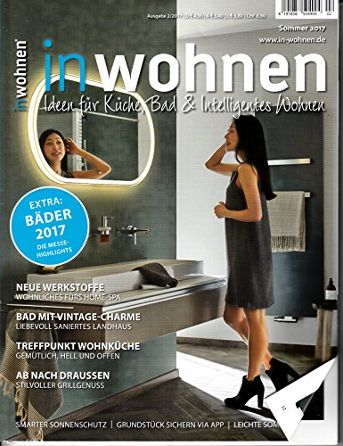 In Wohnen 2 2017 Neue Werkstoffe Wohnküche Grillgenuss Landhaus Zeitschrift Magazin Einzelheft Heft Küche Bad Intelligentes Wohnen