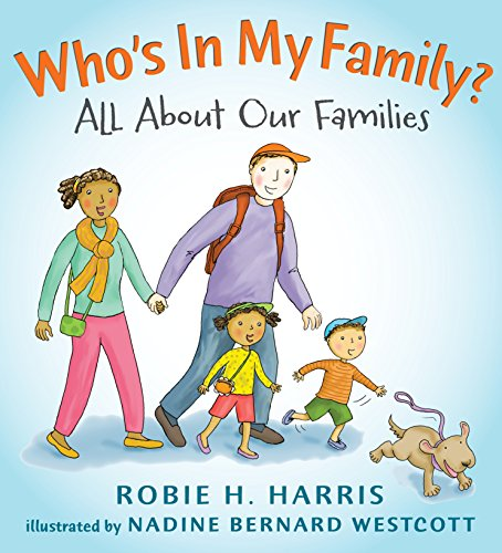 Who's in My Family?: All about Our Families (Let's Talk About You and Me) por Robie H. Harris