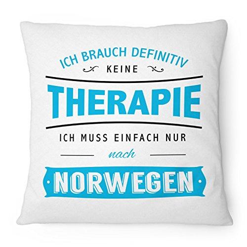 Ich brauch keine Therapie - Norwegen - 40x40 cm mit Füllung | Geschenk Idee Spruch Urlaub Reise Oslo Zelten Camping, Farbe:weiß ()
