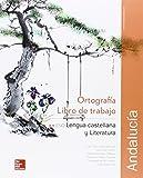 CUTX LENGUA CASTELLANA Y LITERATURA 2 ESO. LIBRO DE TRABAJO DE ORTOGRAFIA. ANDALUCIA