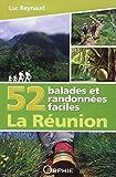 52 randonnées à la Réunion...