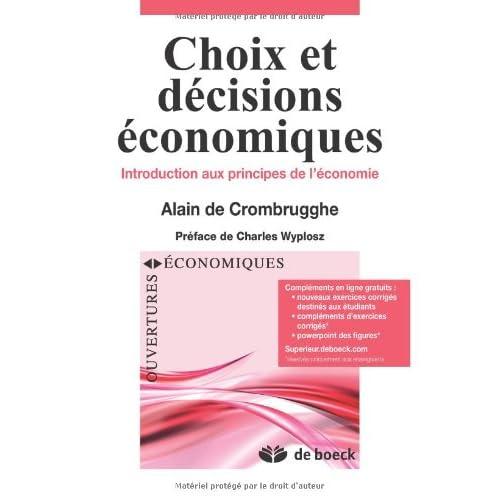 Choix et décisions economiques : Introduction aux principes de l'economie