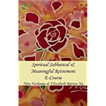 Spiritual Sabbatical And  Meaningful Retirement E-Course