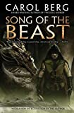 Song of the Beast by Carol Berg (4-Oct-2011) Paperback