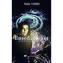 Ensoñaciones: Historia de un viajero en el tiempo (Spanish Edition)