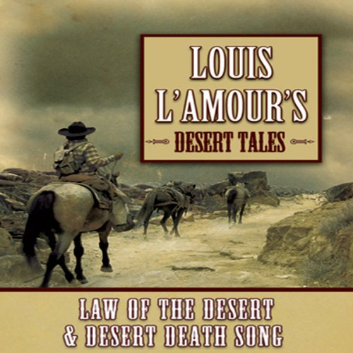 Louis L'Amour's Desert Tales  Audiolibri
