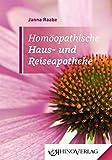 Homöopathische Haus- und Reiseapotheke: Band 5 (Rhino Westentaschen-Bibliothek)