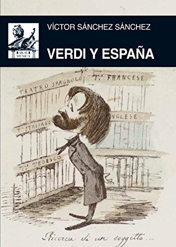 VERDI Y ESPAÑA (Música nº 48) por VICTOR SANCHEZ SANCHEZ