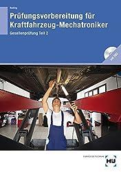 Prüfungsvorbereitung für Kraftfahrzeug-Mechatroniker Gesellenprüfung Teil 2