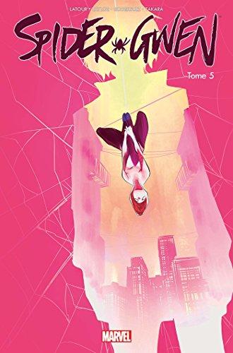 Spider-Gwen T05 par Robbi Rodriguez