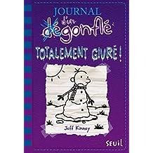 Journal d'un dégonflé n° 13 Totalement givré