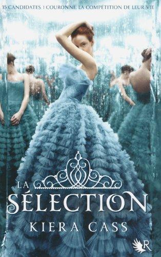 La Sélection - Livre I (01) par Kiera CASS