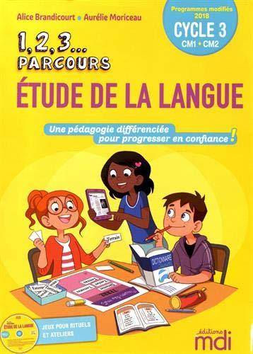 1, 2, 3... Parcours Etude de la langue cycle 3 CM1-CM2 (1Cédérom)