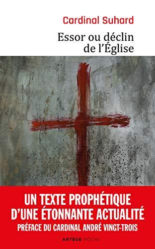 Essor ou déclin de l'Église par Cardinal Suhard