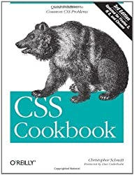 CSS Cookbook 3rd (third) Edition by Christopher Schmitt published by O'Reilly Media (2009)